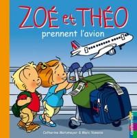 Zoé et Théo, Tome 30 : Zoé et Théo prennent l'avion