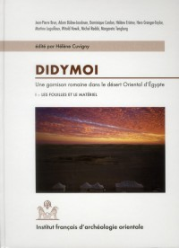 Didymoi une Garnison Romaine Dans le Desert Oriental d Egypte