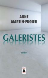 Galeristes : Entretiens [Poche]