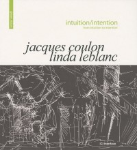 Intuition/intention : Edition bilingue français-anglais