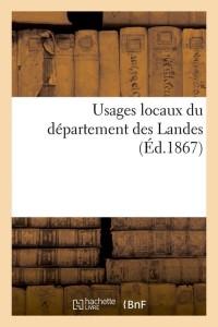 Usages Locaux du Dept des Landes  ed 1867