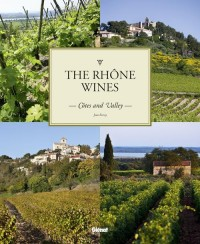 Les vins du Rhône/The Rhône Wines (version anglaise)