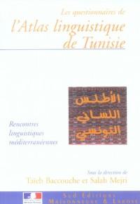 L'Atlas Linguistique de Tunisie les Questionnaires