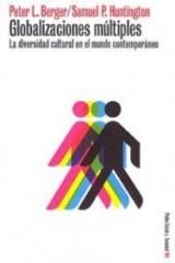 Globalizaciones multiples / Many Globalizations: La diversidad cultural en el mundo contemporaneo / Cultural Diversity in the Contemporary World