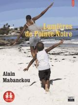 Lumières de Pointe-Noire [Livre audio]