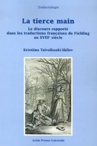La Tierce Main : Le discours rapporté dans les traductions françaises de Fielding au XVIIIe siècle