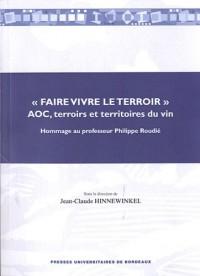 Faire vivre le terroir : Hommage au professeur Philippe Roudié