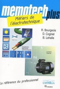 Métiers de l'électrotechnique BEP Métiers de l'électrotechnique, Bac Professionnel électrotechnique, énergie, équipements, communicants