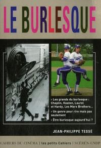 Le Burlesque