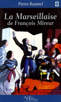 La Marseillaise de François Mireur
