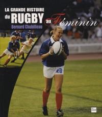 La grande histoire du rugby au Féminin