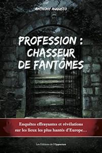 Profession: Chasseur de Fantomes