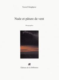 Nuée et pâture de vent : Photographies