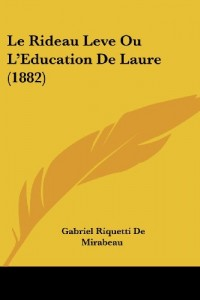 Le Rideau Leve Ou L'Eeducation de Laure (1882)