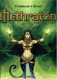 Méthraton, tome 2 : Le crâne