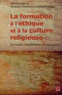 La Formation a l'Ethique et a la Culture Religieuse : un Modele d
