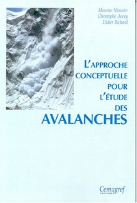 Approche conceptuelle pour l'étude des avalanches (l')