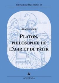 Platon, philosophie de l'agîr et du pâtir