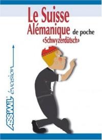 Le Suisse alémanique de poche ; Guide de conversation