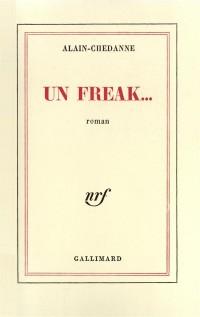 Un freak