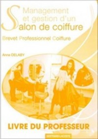 Management et gestion d'un salon de coiffure : Livre professeur, réservé aux enseignants