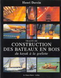 Traité pratique pour la construction des bateaux en bois: Du kayak au bâtiment de charge