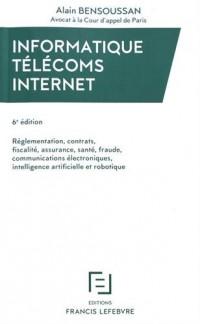 INFORMATIQUE TELECOMS INTERNET 6E EDITION