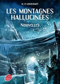 Les montagnes hallucinées - Nouvelles