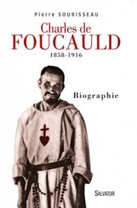 Charles de Foucauld (1858-1916). Biographie