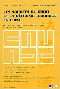 Les sources du droit et la réforme juridique en Chine