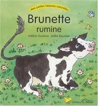 Brunette rumine