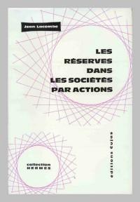 Les réserves dans les sociétés par actions