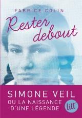 Rester debout: La jeunesse de Simone Veil