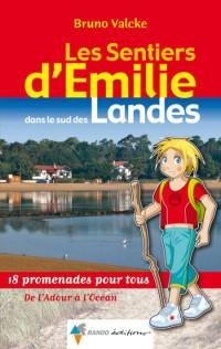 Sentiers d'Emilie Dans les Landes (Sud)