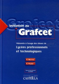 Initiation au Grafcet : Mémento à l'usage des élèves de lycées professionnels et technologiques