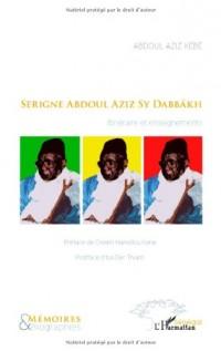 Serigne Abdoul Aziz Sy Dabbakh : Itineraire et enseignements