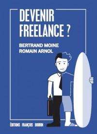 Étés-Vous Faits pour le Freelance?
