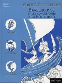 Barberousse et les Conquérants de la méditerrannée