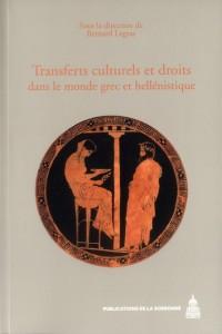 Transferts Culturels et Droits Dans le Monde Grec et Hellenistique