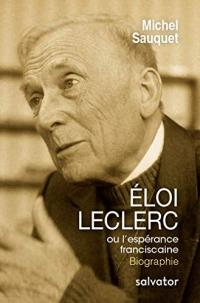ELOI LECLERC, OU L´ESPÉRANCE FRANCISCAINE