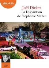 La Disparition de Stephanie Mailer [Livre audio]