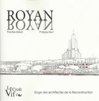 Royan Nayor éloge des architectes de la Reconstruction