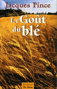 Le Goût du blé