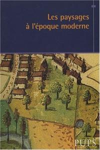 Les paysages à l'époque moderne