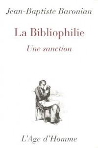 La bibliophilie : Une sanction