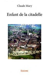 Enfant de la citadelle