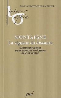 Montaigne, la vigueur du discours : Sur une influence de rhétorique stoïcienne dans les