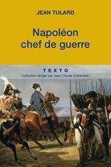 Napoléon, chef de guerre [Poche]