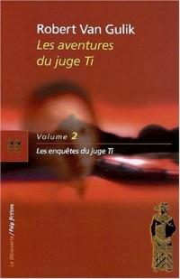 Les aventures du juge Ti (02)