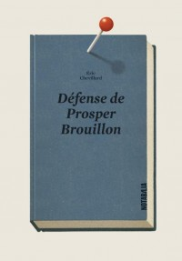 Defense de Prosper Brouillon